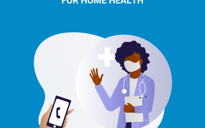 Advocating for Telehealth for Home Health Providers